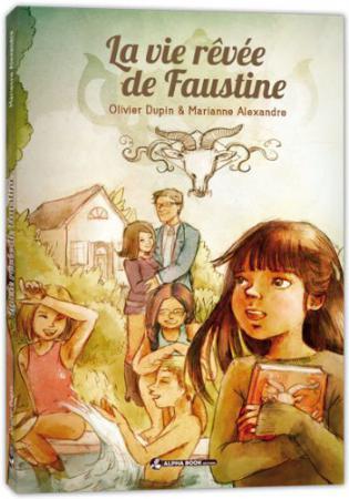 La vie rêvée de Faustine