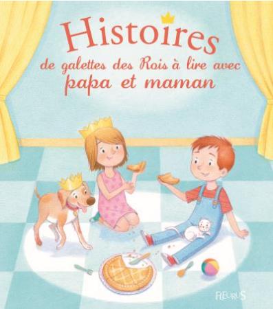 Histoires de galettes des rois à lire avec papa et