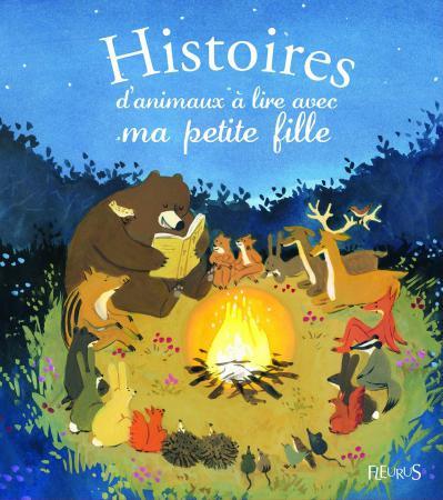 Histoire d'animaux à lire à ma petite fille