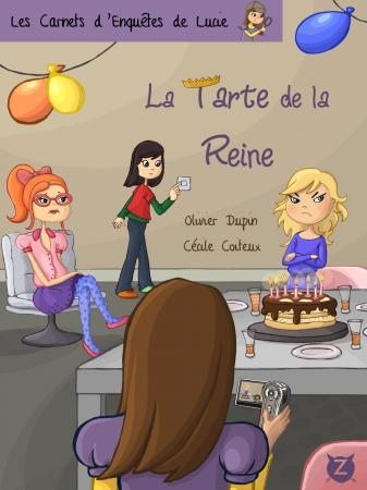 La tarte de la reine - Zabouille