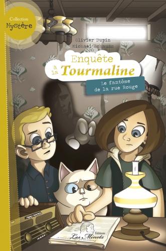 Enquête à la Tourmaline - le fantôme de la rue Rouge.jpg
